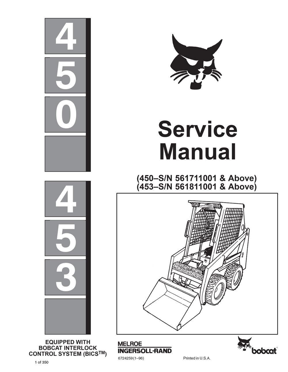 New Bobcat 450, 453 Skid Steer Loader 1996 Edition Repair