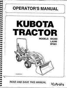 Kubota BX25D, LA240, BT601 Tractor Loader Backhoe Operator