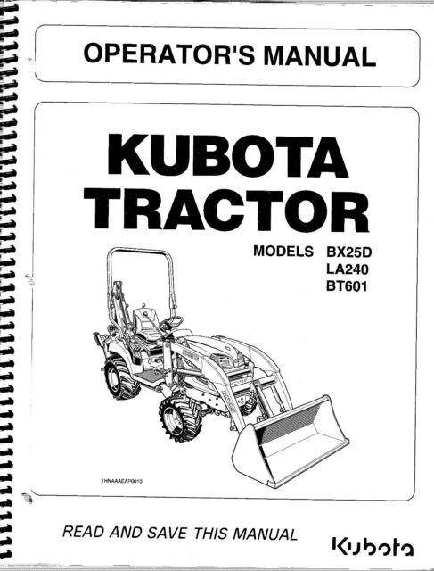 Kubota Bx25d La240 Bt601 Tractor Loader Backhoe Operator