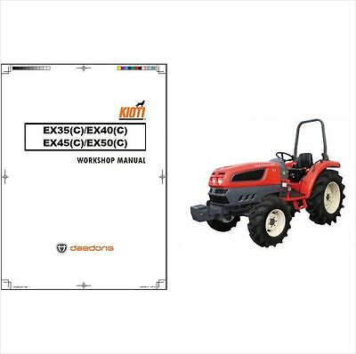 Kioti EX35 EX40 EX45 EX50 Tractor Repair Service Manual on