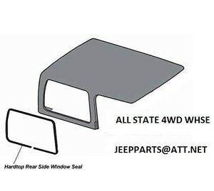 JEEP HARDTOP SIDE 1/4 QUARTER GLASS SEAL WEATHERSTRIP 1976