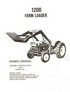 Ford Model 1200 Series Farm Loader Owner Operators and
