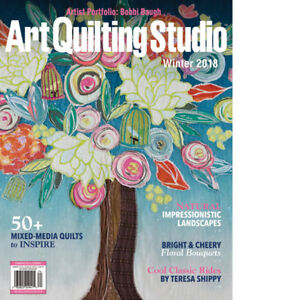 Art Quilting Studio Magazine by Stampington Winter 2018