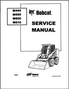 Bobcat M444 M500 M600 M610 Skid Steer Loader Service
