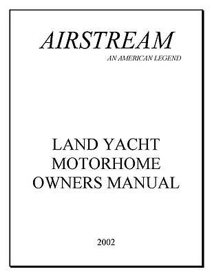 Airstream 2002 Land Yacht Motor Home Owners Manual User