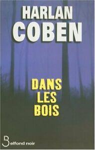Harlan Coben Dans Les Bois : harlan, coben, 9782714442970