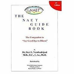 The NAET Guide Book 8th Edition: The Companion to