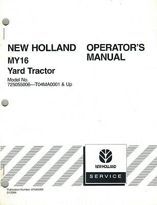 NEW HOLLAND MY16 YARD TRACTORS OPERATOR MANUAL