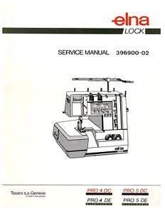 elna sewing machine parts diagram 2001 ford f150 remote start wiring pro 4de 4dc 5de 5dc serger service manual schematics image is loading