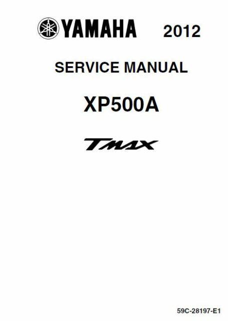 Yamaha TMAX XP500A 2012 2016 530 t-max service manual (pdf