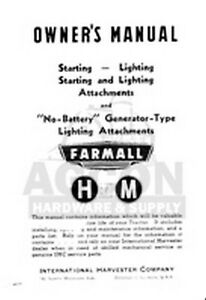 Farmall H M Starter Lighting No Battery Operator Manual