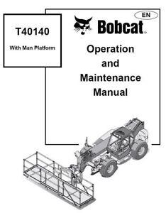 BOBCAT T40140 OPERATION & Maintenance MANUAL with man