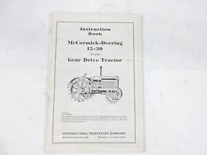 McCormick-Deering 15-30 Gear Drive Tractor Instruction
