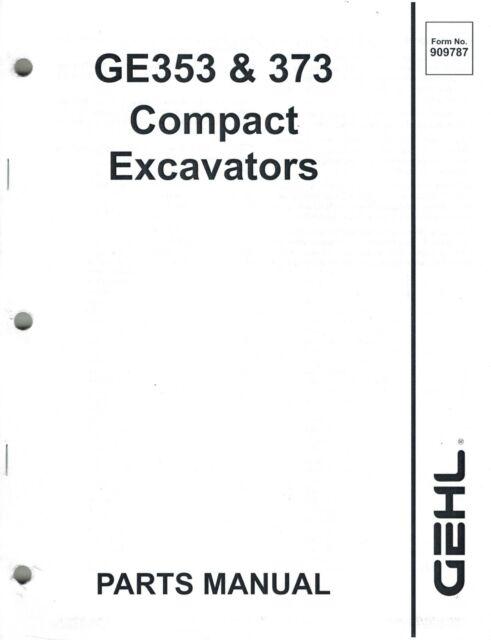 GEHL 353 373 COMPACT EXCAVATOR PARTS MANUAL