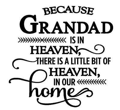 BECAUSE GRANDAD IS IN HEAVEN Vinyl Decal Sticker fit Ikea