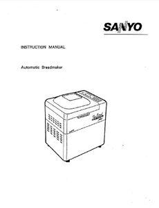 Sanyo Bread Machine Manual SBM-10, SBM-11, SBM-12, SBM-15