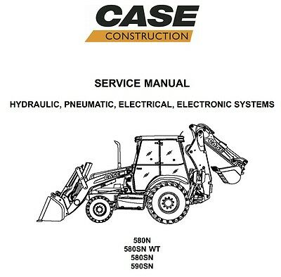 Case 580N, 580SN-WT, 580SN, 590SN Loader Backhoe Service