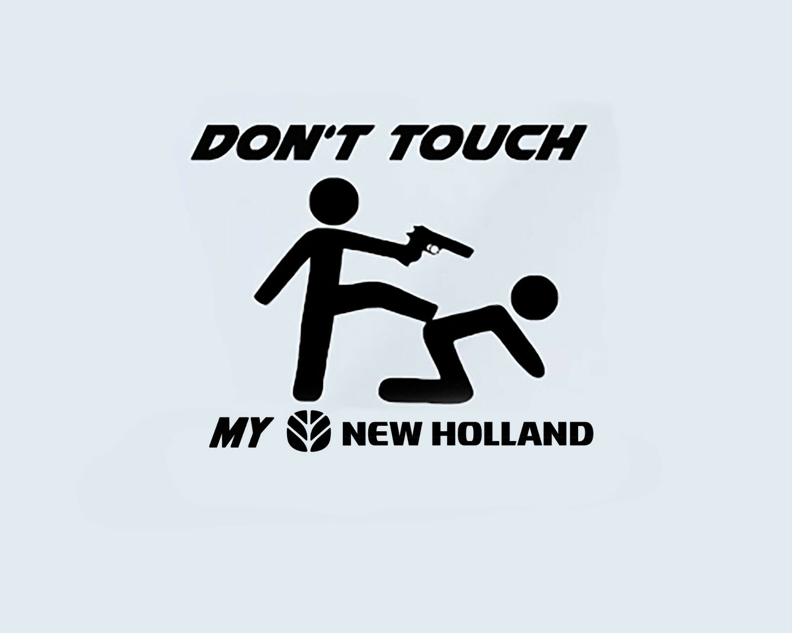 Don T Touch My Nuovo Olanda Macchine Agricole Camion