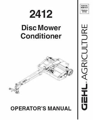 New GEHL 2412 Disc Mower Conditioner Operators Owners