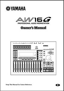 Yamaha AW16G Professional Audio Workstation Owner's Manual