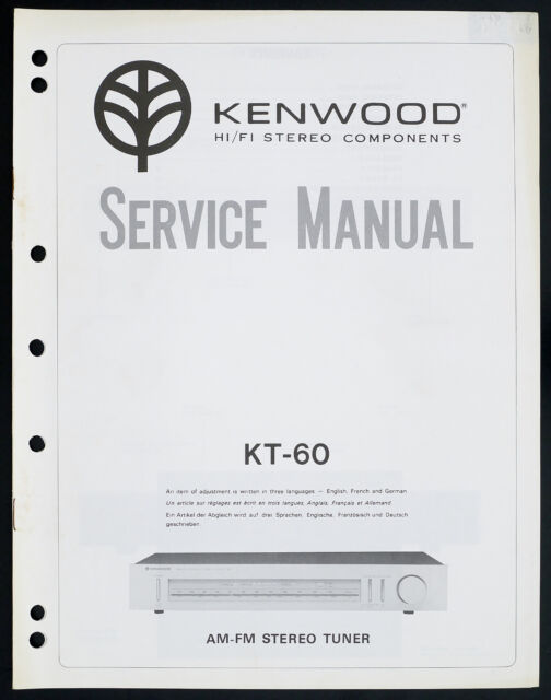 Kenwood KT-60 Original Am/Fm Stereo Tuner Service Manual
