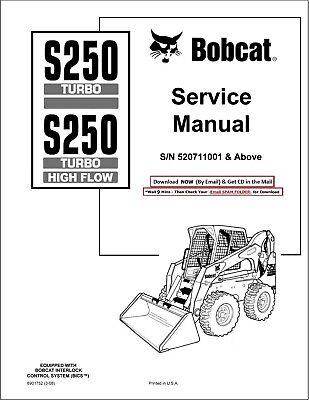 BOBCAT S250 TURBO HIGH FLOW SKID STEER SN 520711001 &ABOVE
