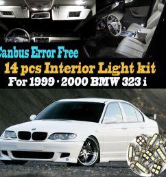 14pc 1999 2000 bmw 323i canbus error free super white car interior led light kit [ 1000 x 1000 Pixel ]
