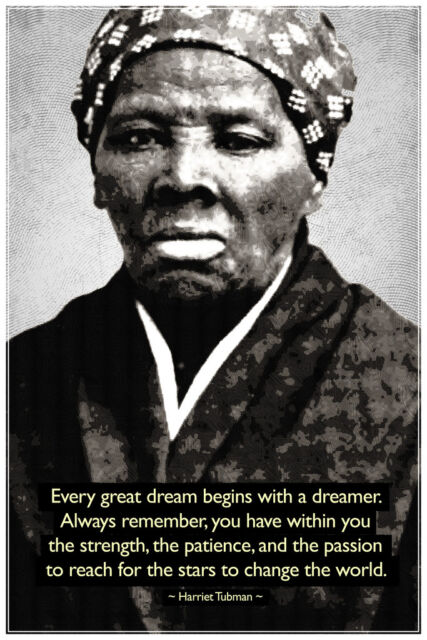 harriet tubman change the world quote motivational poster 12x18