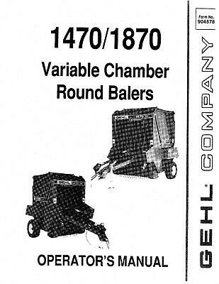 Gehl 1470 1870 Baler Variable Round Chamber Operator