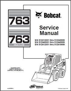 Bobcat 763 / 763 High Flow Skid Steer Loader Service