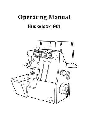 Husqvarna Viking Huskylock 901 User Owners Manual Reprint