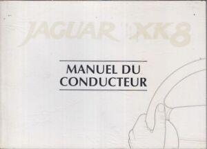JAGUAR XK8 (X100) 4.2L V8 COUPE & CABRIOLET 1996- OWNERS