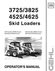 Gehl 3725 3825 4525 4625 Skid Loader Operator Instruction