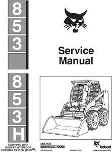 New Bobcat 853, 853 H Skid Steer Repair Service Manual
