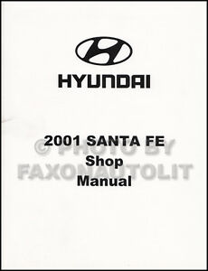 2001 Hyundai Santa Fe Shop Manual OEM Repair Service Book