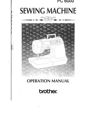 Brother PC-6000 Sewing Machine Owners Instruction Manual