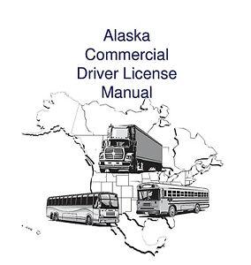 COMMERCIAL DRIVER MANUAL FOR CDL TRAINING (ALASKA) ON CD