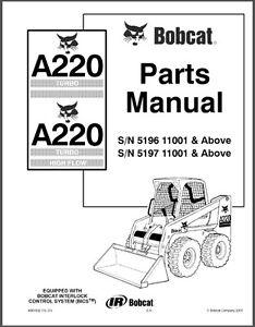 Bobcat A220 Turbo / A 220 Turbo High Flow Skid Steer