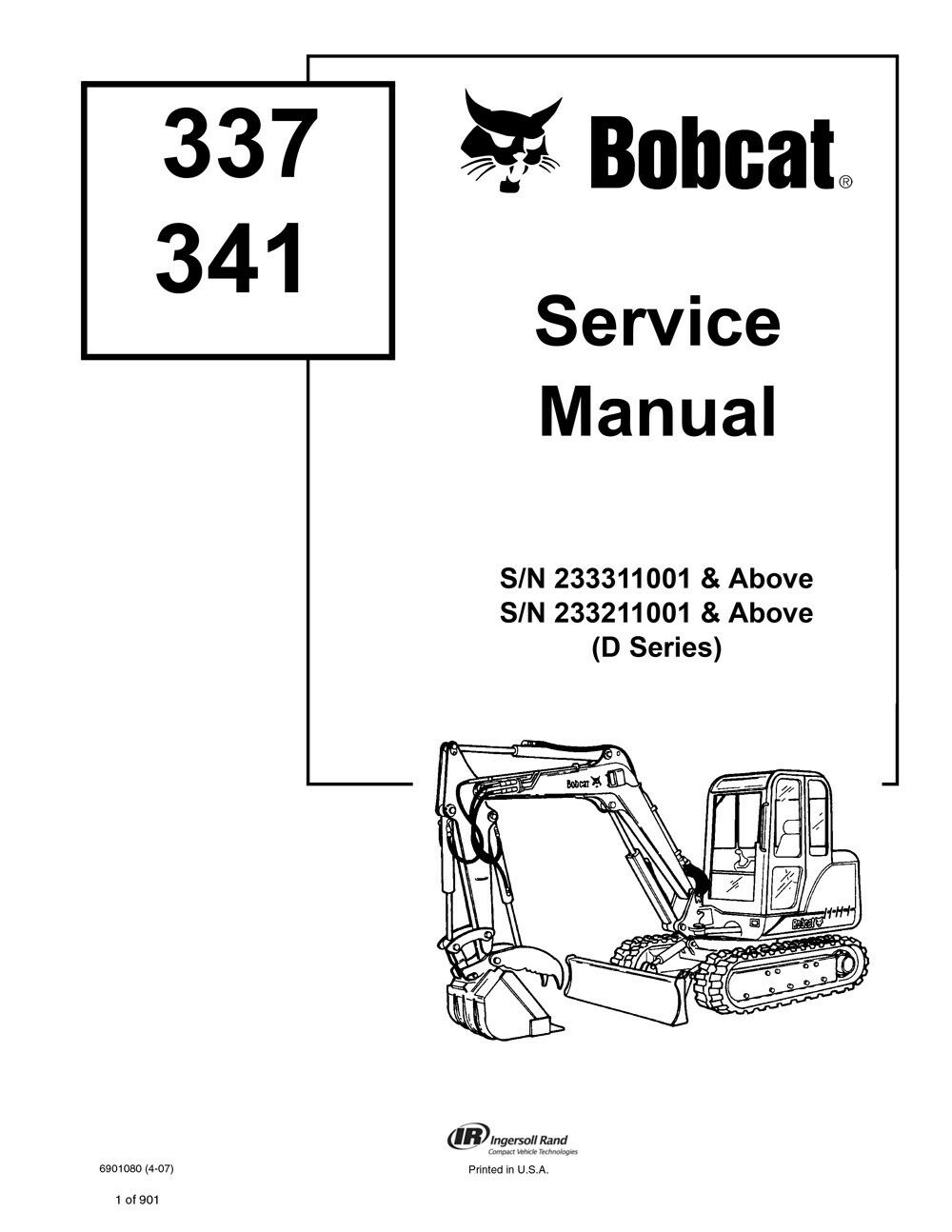 Bobcat 337 341 Excavator New 2007 Edition D-Series Service