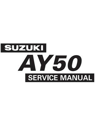 SUZUKI AY50 98-04 WORKSHOP SERVICE MANUAL REPRINTED COMB