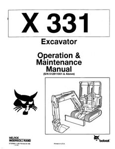 New Bobcat X 331 Excavator Operation Maintenance Manual