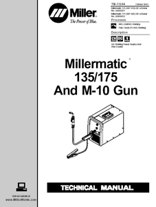MILLER MILLERMATIC 135 / 175 AND M 10 GUN SERVICE