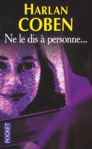 Ne Le Dis A Personne Film : personne, Personne, Harlan, Coben, (Trade, Paperback), Online