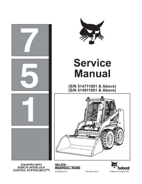 Bobcat workshop service repair manual 751 Skid Steer