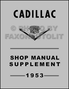 1953 Cadillac Shop Manual Eldorado Deville Series 60 62 75
