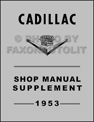 1953 Cadillac Shop Manual Eldorado Deville Series 60 62 75