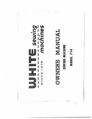White W714 Sewing Machine/Embroidery/Serger Owners Manual