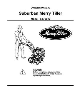 Suburban Merry Tiller 750 ST750IC Instruction Operator