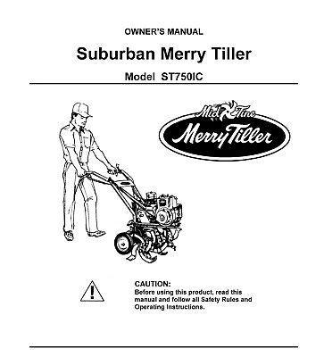 Suburban Merry Tiller 750 ST750IC Instruction Operator