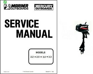 Mercury / Mariner 2.2 2.5 3.0 3.3 Outboard Motor Service